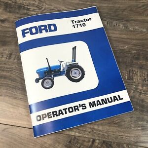 Ford 1710 Tractor Operators Manual Owners Book Maintenance Adjustments Lube