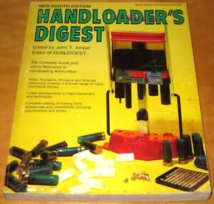 Handloader#x27;s Digest Eighth 8th Edition Paperback Book by John Amber. 1978 Guide $5.99
