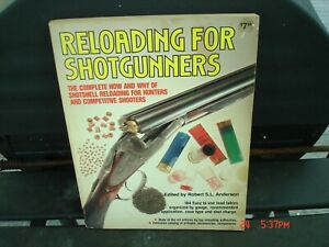 VINTAGE RELOADING FOR SHOTGUNNERS by Anderson 1981 Firearms HOW TO BOOK $14.95