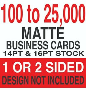 Matte Business Cards 3 5 X 2 14pt 16pt 1 Or 2 Sides Choices Available