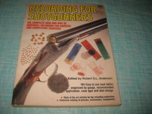 1981 RELOADING FOR SHOTGUNNERS Robert S.L. Anderson OUT OF PRINT OOP Book Rare $36.99