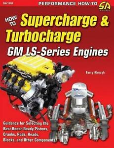 Supercharge Turbocharge Gm Ls Corvette Camaro Engines Buick