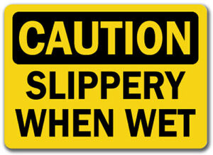 Caution Sign Slippery When Wet 10 X 14 Osha Safety Sign