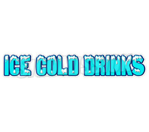 48 Ice Cold Drinks Concession Decal Drink Beer Signs Cart Trailer Stand Sticker