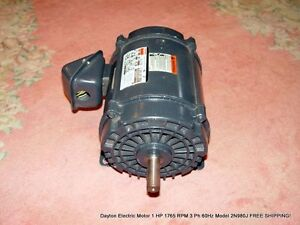 Dayton Electric Motor 1 Hp 1765 Rpm 3 Ph 60hz Model 2n980j Free Shipping