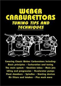 Weber Carburetor Manual Tuning Tips Alfa Romeo Lotus Ferrari Mg Dcoe