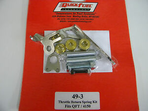 Quick Fuel 49 3 Throttle Return Spring Kit For Holley Qft Aed 4150 Series Carbs