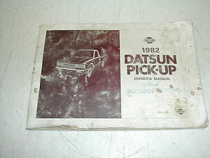 1982 Datsun Pick Up Owner S Manual Datsun Truck