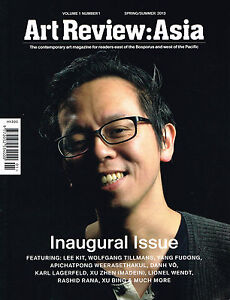 ART REVIEW ASIA Vol 1 No 1 S S 2013 INAUGURAL ISSUE Lee Kit YANG FUDONG @New@ GBP 9.95