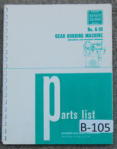 Barber Colman 6 10 Gear Hobbing 93 Page Parts Wiring Assembly Manual