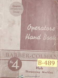 Barber Colman 4 Hobbing Sharpening Machine Operations Manual 1945