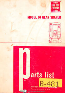 Barber Colman Model 10 Gear Shaper Parts List Manual Year 1968