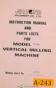 Jih Fong Acra 100 1959 Vertical Milling Machihe Instruction And Parts Manual