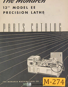 Monarch 13 Model Ee Precision Lathe Parts Lists Manual Year 1954