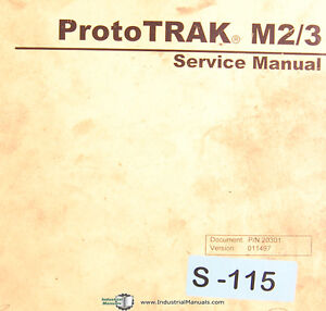 Southwestern Industries Prototrak M2 M3 Milling Machine Service Manual 1997