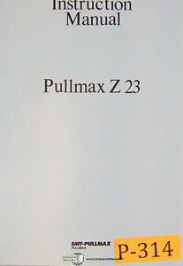 Pullmax Z23 Ring Bending Machine Instruction Maintenance And Parts Manual 1980