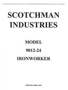 Scotchman 9012 24 Ironworker Operations Parts Manual