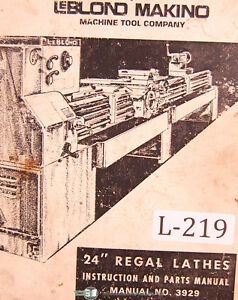 Makino Leblond 24 Regal Lathes 3929 Instruction And Parts Manual Year 1974
