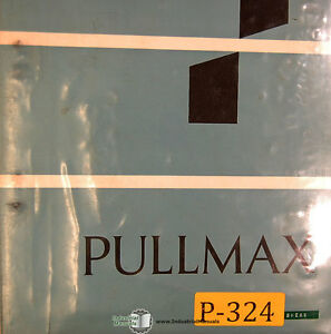 Pullmax Ursviken Us 240 Power Shear Operations Maintenance Parts Manual 1976