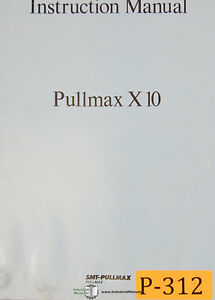 Pullmax X10 Beveling Machine Instructions And Parts Manual Year 1978