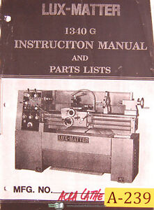 Acra Lux master 1340g Lathe Machine Instructions And Parts Manual