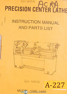 Acra 1340 1440 Centre Lathe Instructions Parts And Assembly Manual