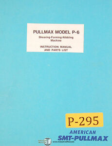 Pullmax P6 Shearing Forming Nibbling Machine Instructions And Parts Manual