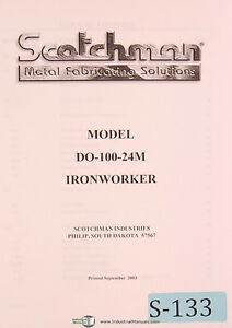 Scotchman Model Do 100 24m Ironworker Owner Manual Year 2003