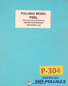 Pullmax P9sl Shearing Forming Nibbling Machine Instructions And Parts Manual
