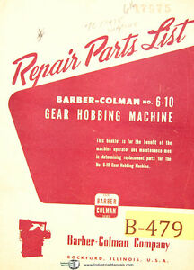 Barber Colman 6 10 Hobbing Machine 4372 Up Repair Parts List Manual 1964