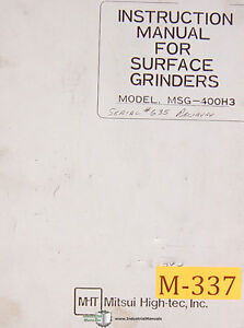 Mitsui High tec Msg 400h3 Surface Grinder Instruction Manual 1985