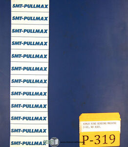 Pullmax Z52 Kumla Ring Bending Machine Instructions And Parts Manual Year 1984
