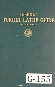 Gisholt Turret Lathe Guide 3rd Edition 1920 Machine Manual