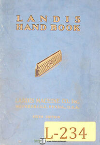 Landis Threading And Tapping Equipment Operations Manual Year 1940