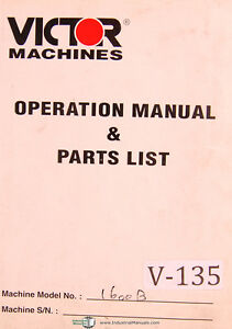 Victor Yunnan 1600 B Serial Lathes Operations And Parts List Manual Year 1976