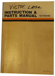 Victor 13 14ghe Lathe Instructions And Parts Manual