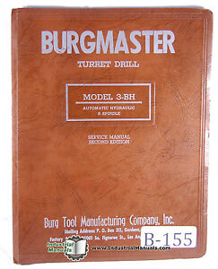 Burgmaster 3 Bh Automatic Hydraulic 8 Spindle Turret Drill Service Manual 1954