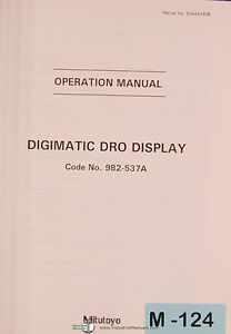 Mitutoyo Dro 982 537a Digimatic Display Operations Manual Year 1995