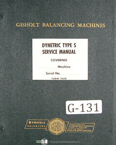 Gisholt Type S Dynetric Balancing Machine Operators Parts Manual 1952