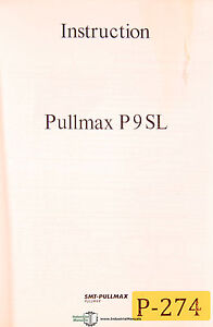 Pullmax P9sl Metal Cutting Machine Instructions And Parts Manual