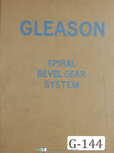 Gleason Straight Bevel Gear System Tooth Proportions Manual Year 1924