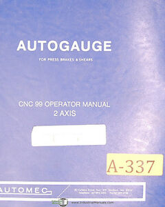 Autogauge Automec Cnc 99 Press Brake shears Operation Programming Manual 1997
