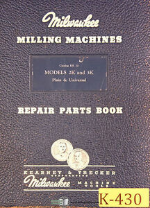 Kearney Trecker 2k 3k Kr 10 Milling Machine 75page Repair Parts Manual