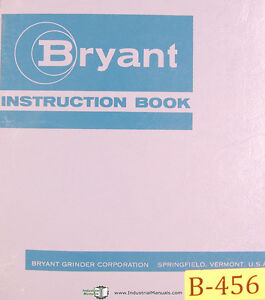 Bryant Center Hole Grinder Instructions Manual Year 1968