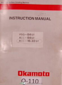 Okamoto Psg Acc Surface Grinder Operators Instruction And List Parts Manual