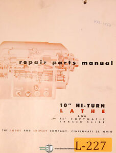 Lodge Shipley 10 Hi Turn Lathe Repair Parts Manual
