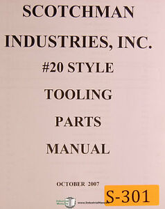 Scotchman 20 Style Ironworker Tooling And Parts Manual Year 2007