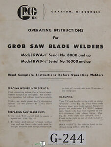 Grob Rwa 1 Rwb 1 2 Saw Blade Welders Operation Wiring Parts Manual