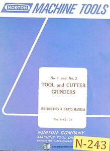 Norton 1 2 Tool And Cutter Grinder Instructions 1462 10 Parts Manual 1967