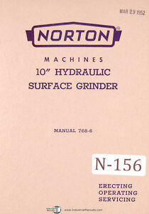 Norton 10 Hydraulic Surface Grinder Operating And Service Manual 1952